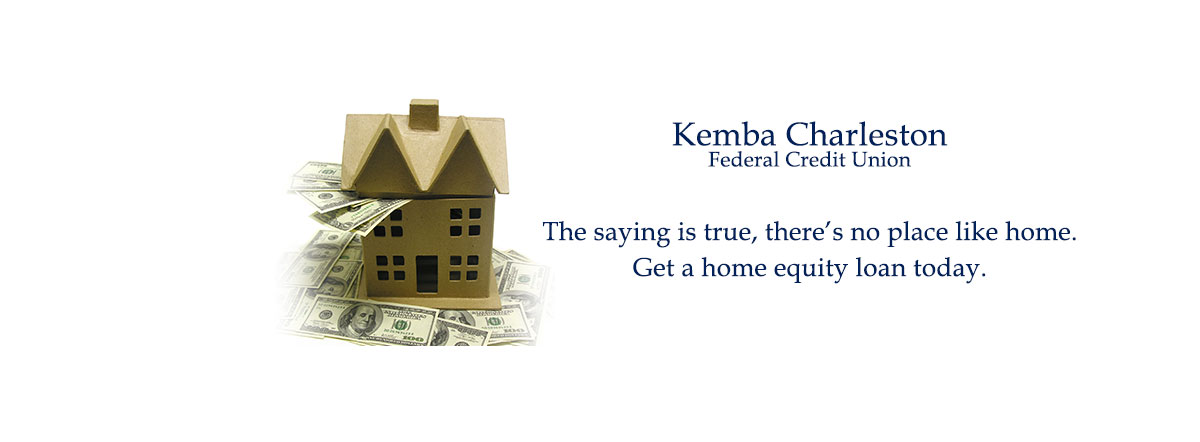 The saying is true, there's no place like home. Get a home equity loan today.