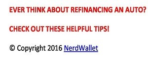 Ever think about refinancing an auto? Check out these helpful tips! Copyright 2016 NerdWallet